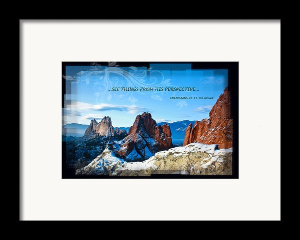 See Things From His Perspective Framed Print By Bruce Hamel
