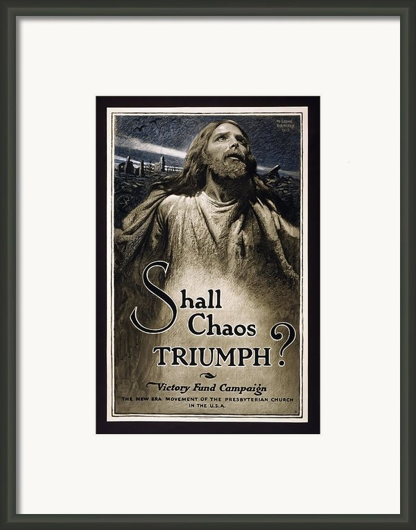 Shall Chaos Triumph - W W 1 - 1919 Framed Print By Daniel Hagerman