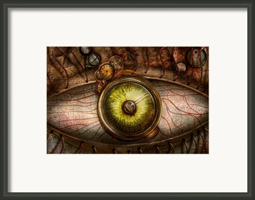 Steampunk - Creepy - Eye On Technology  Framed Print By Mike Savad
