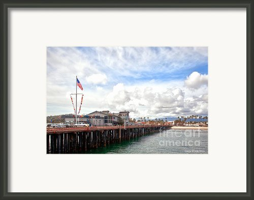 Stearns Wharf Santa Barbara California Framed Print By Author And Photographer Laura Wrede