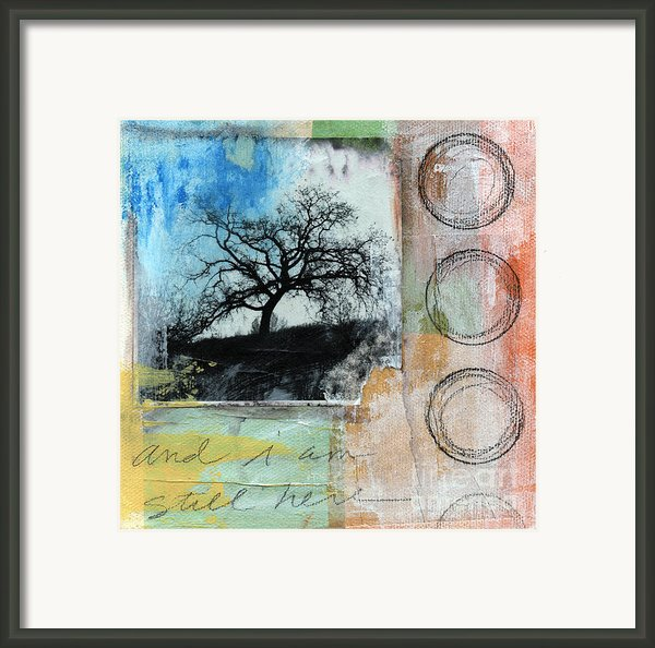 Still Here Framed Print By Linda Woods
