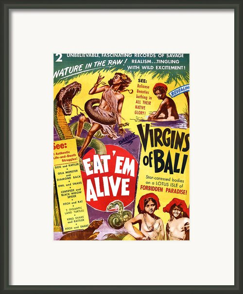 Virgins Of Bali Eatem Alive Framed Print By Studio Release