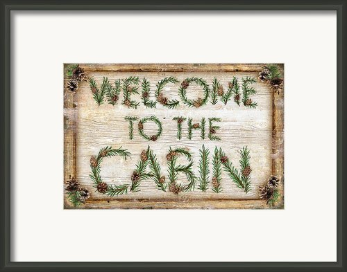 Welcome To The Cabin Framed Print By Jq Licensing