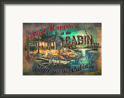 What Happens At Cabin Framed Print By Jq Licensing
