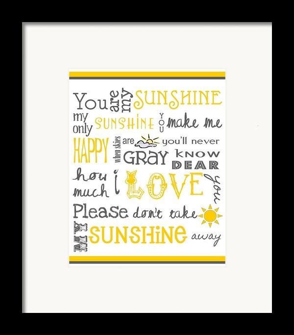You Are My Sunshine Poster Framed Print By Jaime Friedman