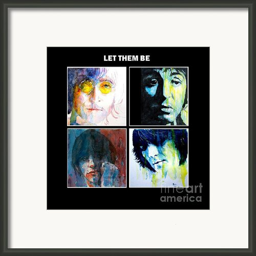 Let Them Be Framed Print By Paul Lovering