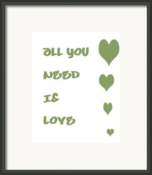 All You Need Is Love - Sage Green Framed Print By Nomad Art And  Design