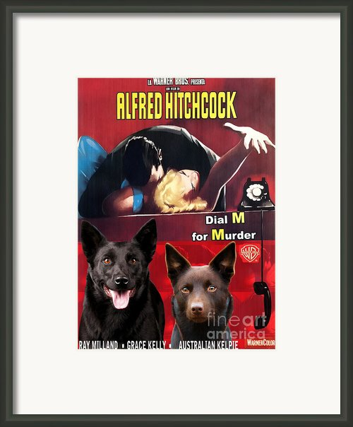 Australian Kelpie - Dial M For Murder Movie Poster Framed Print By Sandra Sij