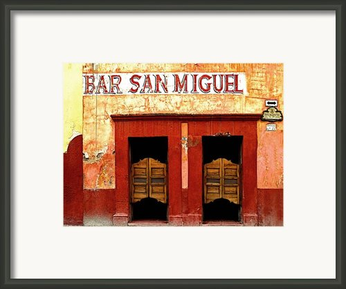 Bar San Miguel Framed Print By Olden Mexico