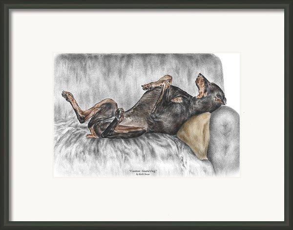 Caution Guard Dog - Doberman Pinscher Print Color Tinted Framed Print By Kelli Swan