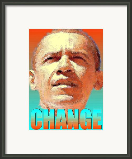 Change - Barack Obama Poster Framed Print By Peter Art Prints Posters Gallery