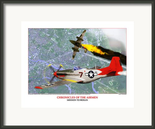 Chronicles Of The Airmen - Mission To Berlin Framed Print By Jerry Taliaferro