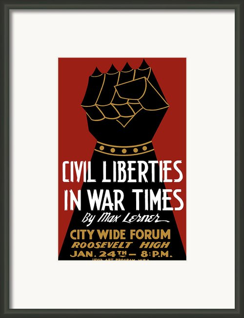 Civil Liberties In War Times Framed Print By War Is Hell Store