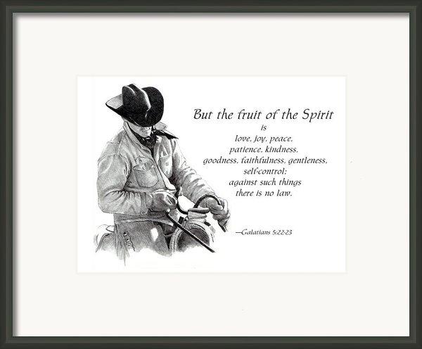 Cowboy With Fruit Of Spirit Scripture Framed Print By Joyce Geleynse