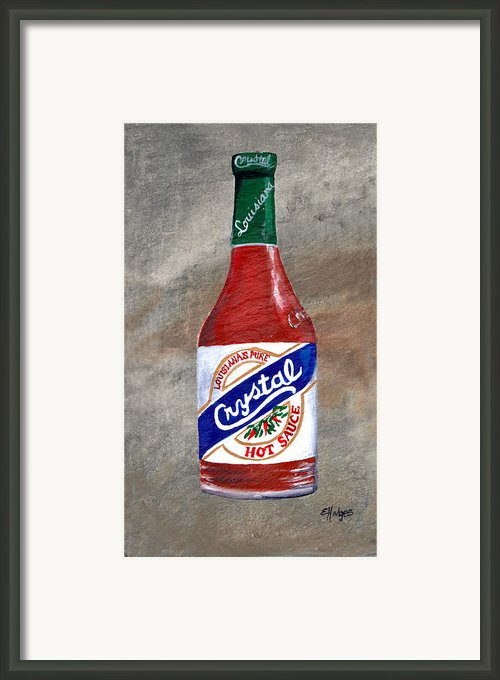 Crystal Hot Sauce Framed Print By Elaine Hodges