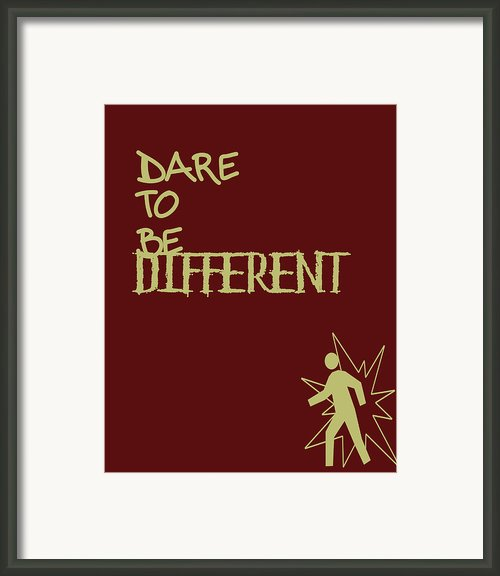 Dare To Be Different Framed Print By Nomad Art And  Design
