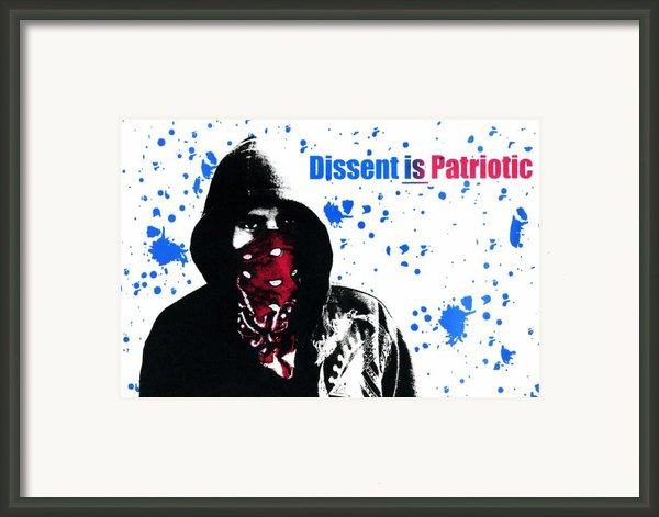 Dissent Is Patriotic Framed Print By Jeff Ball