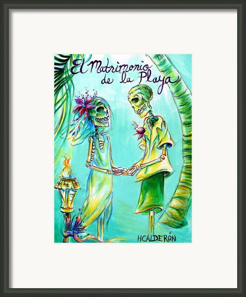 El Matrimonio De La Playa Framed Print By Heather Calderon