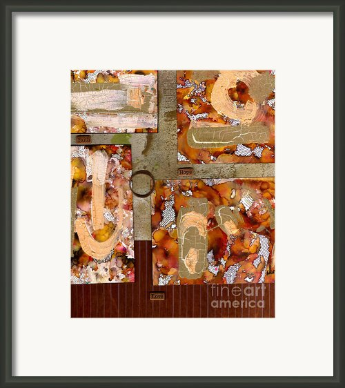 Faith Hope Love Framed Print By Angela L Walker