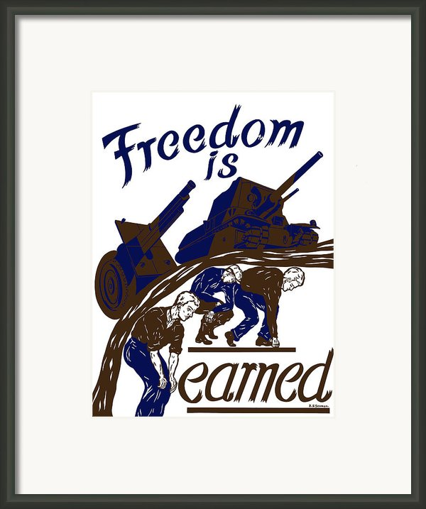 Freedom Is Earned Framed Print By War Is Hell Store