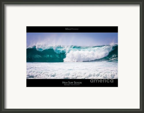 High Surf Season - Maui Hawaii Posters Series Framed Print By Denis Dore