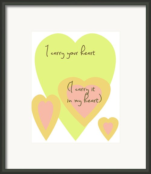 I Carry Your Heart I Carry It In My Heart - Yellow And Peach Framed Print By Nomad Art And  Design