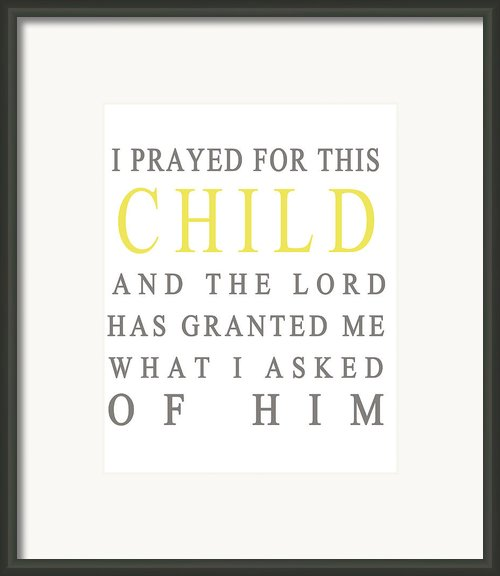 I Prayed For This Child Framed Print By Georgia Fowler