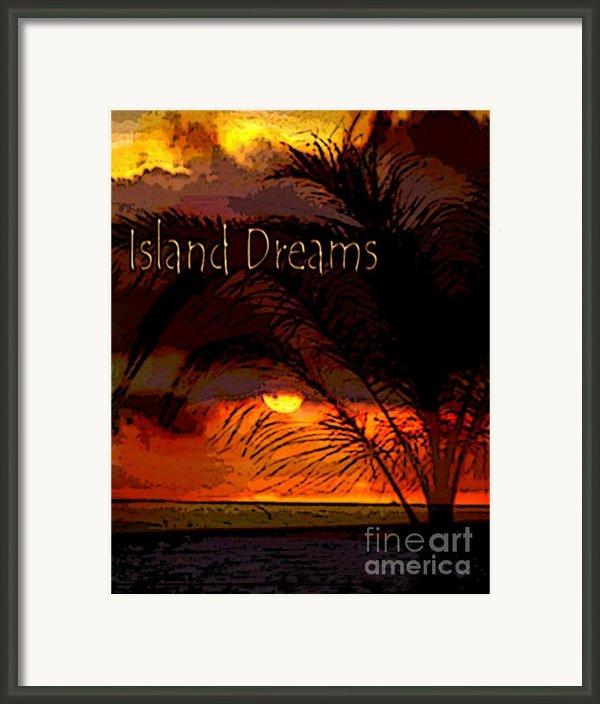 Island Dreams Framed Print By Gerlinde Keating - Keating Associates Inc