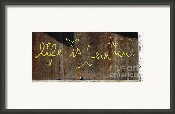 Life Is Beautiful Graf Framed Print By Adspice Studios