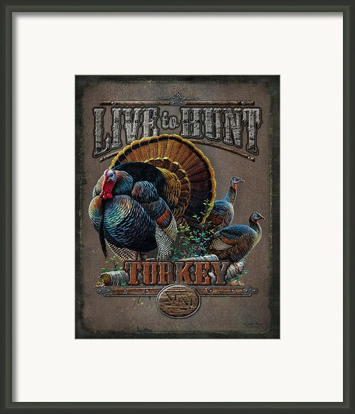 Live To Hunt Turkey Framed Print By Jq Licensing