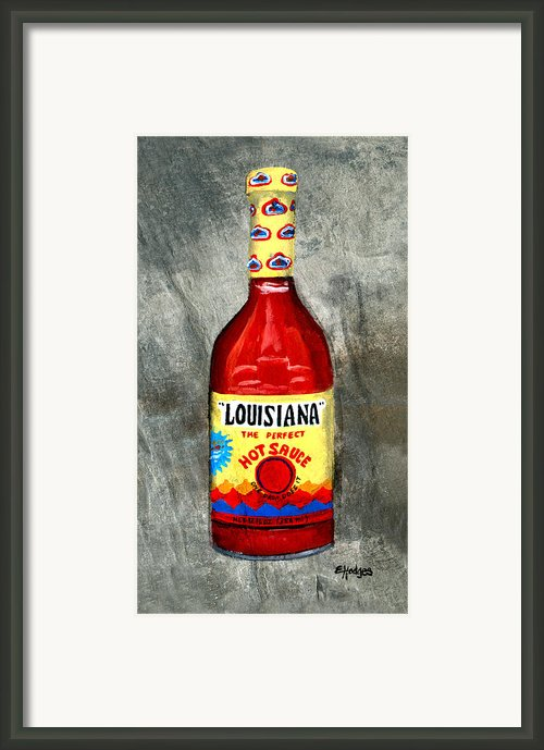 Louisiana Hot Sauce Framed Print By Elaine Hodges