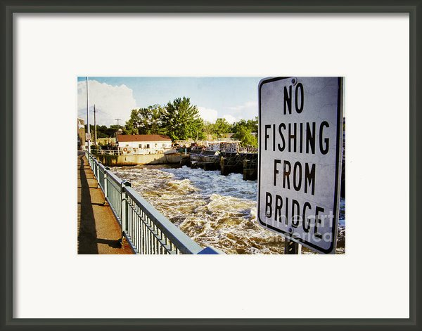 No Fishing From Bridge Framed Print By Shutter Happens Photography