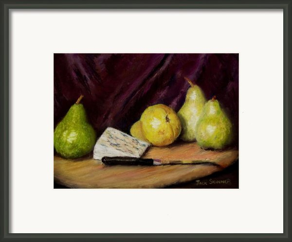 Pears And Cheese Framed Print By Jack Skinner