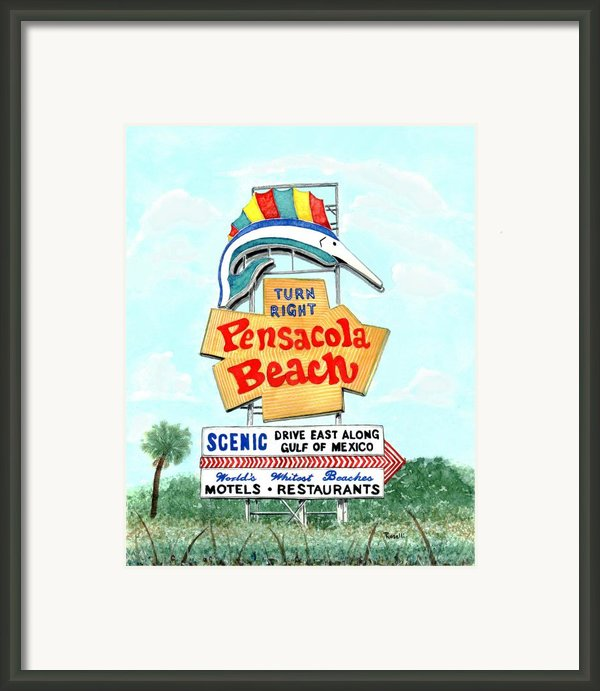 Pensacola Beach Sign Framed Print By Richard Roselli