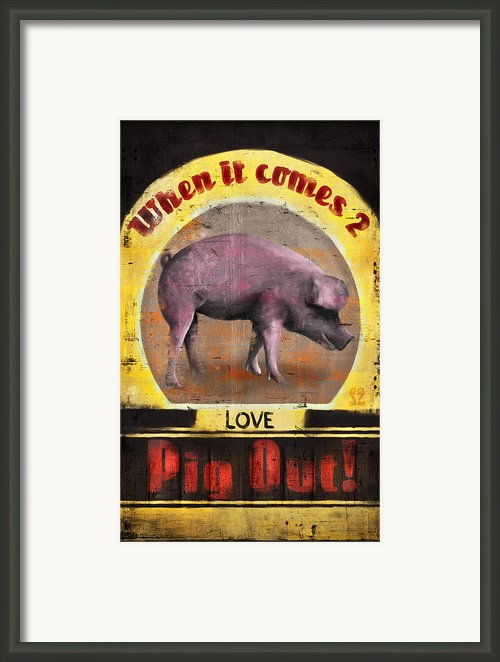 Pig Out Framed Print By Joel Payne