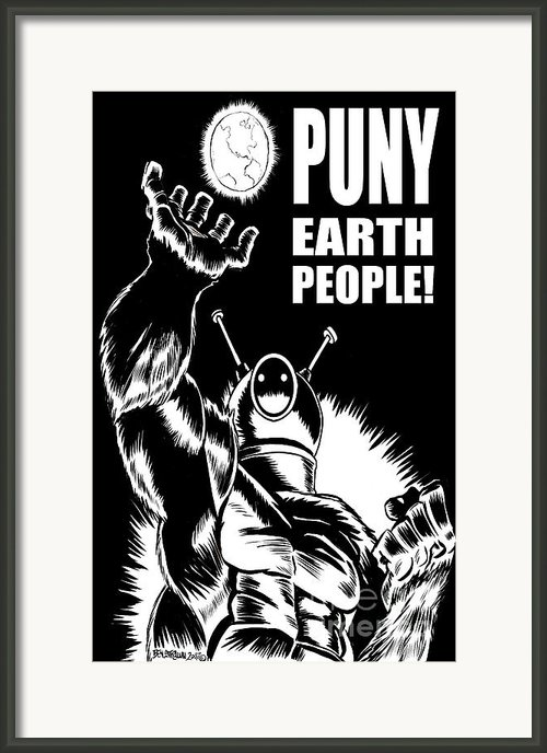 Puny Earth People Framed Print By Ben Von Strawn
