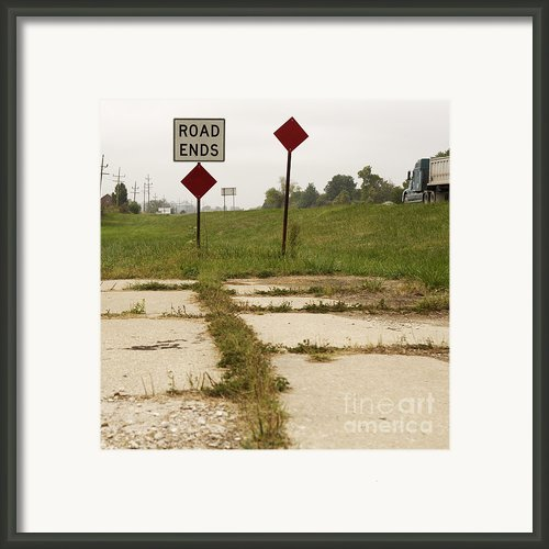 Road Ends Sign Framed Print By Will & Deni Mcintyre