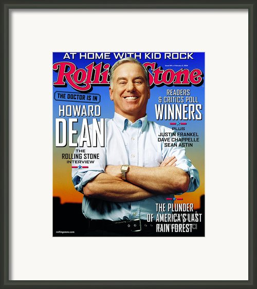 Rolling Stone Cover - Volume #941 - 2/5/2004 - Howard Dean Framed Print By Stephen Danelian
