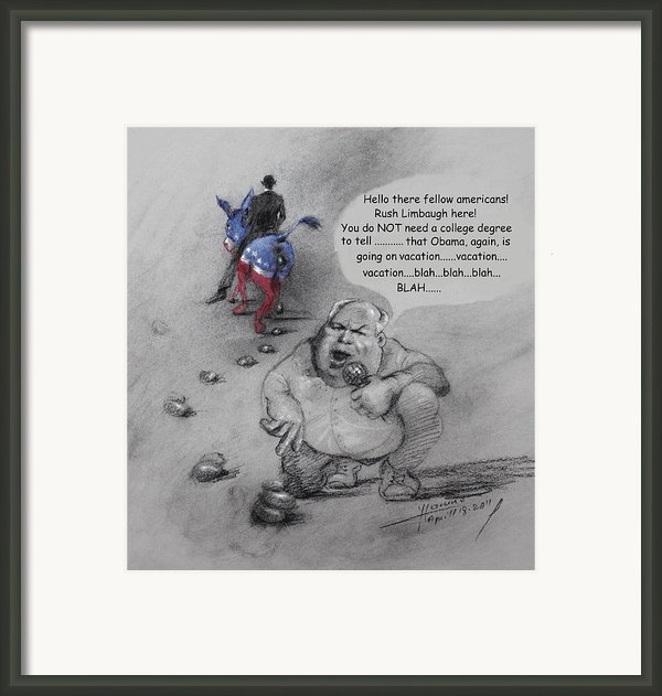 Rush Limbaugh After Obama  Framed Print By Ylli Haruni