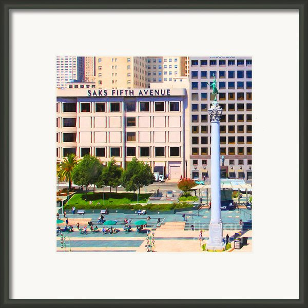 San Francisco - Union Square - 5d17938 - Square - Painterly Framed Print By Wingsdomain Art And Photography
