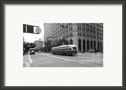 San Francisco Vintage Streetcar On Market Street - 5d17862 - Black And White Framed Print By Wingsdomain Art And Photography