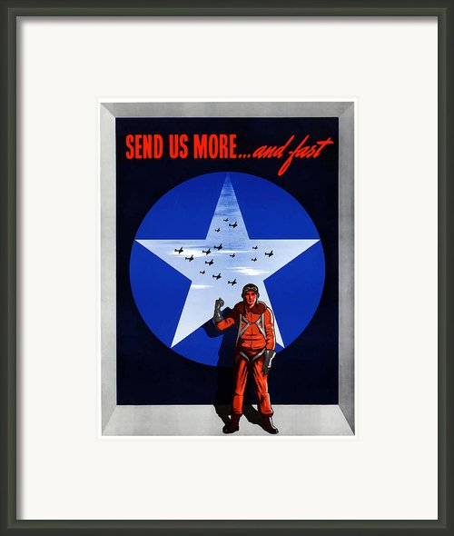 Send Us More And Fast  Framed Print By War Is Hell Store