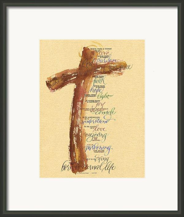 St Francis Peace Prayer  Framed Print By Judy Dodds