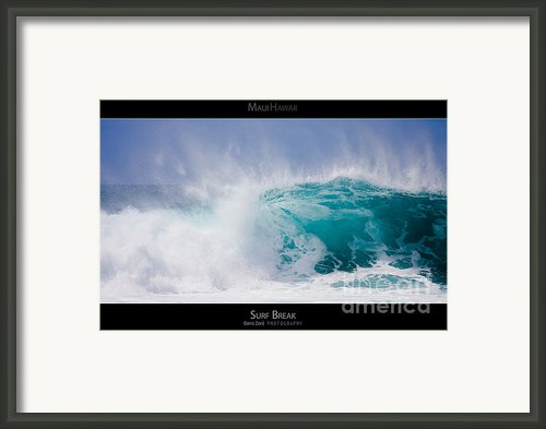 Surf Break - Maui Hawaii Posters Series Framed Print By Denis Dore