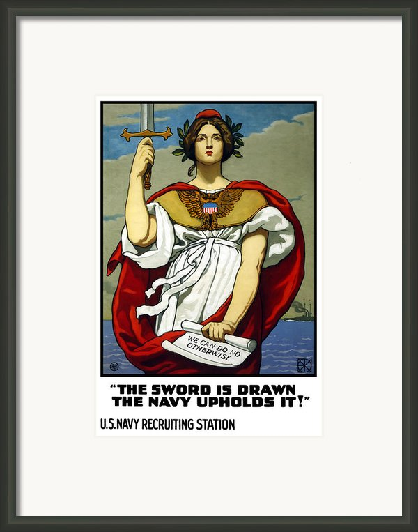 The Sword Is Drawn The Navy Upholds It Framed Print By War Is Hell Store