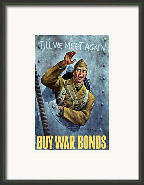 Till We Meet Again Framed Print By War Is Hell Store