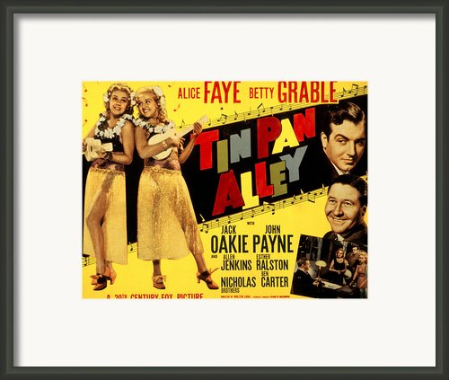 Tin Pan Alley, Alice Faye, Betty Framed Print By Everett