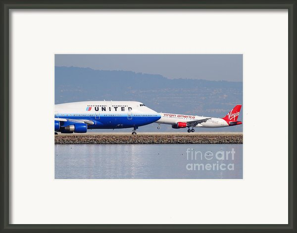 United Airlines And Virgin America Airlines Jet Airplanes At San Francisco International Airport Sfo Framed Print By Wingsdomain Art And Photography