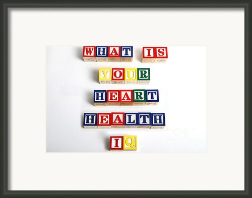 What Is Your Heart Health Iq Framed Print By Photo Researchers, Inc.