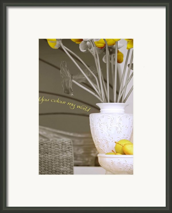 You Color My World Framed Print By Holly Kempe